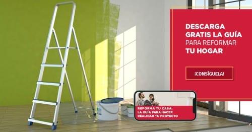 Descarga la guía para reformar tu hogar